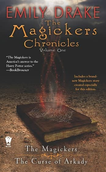 The Magickers Chronicles Volume One-small