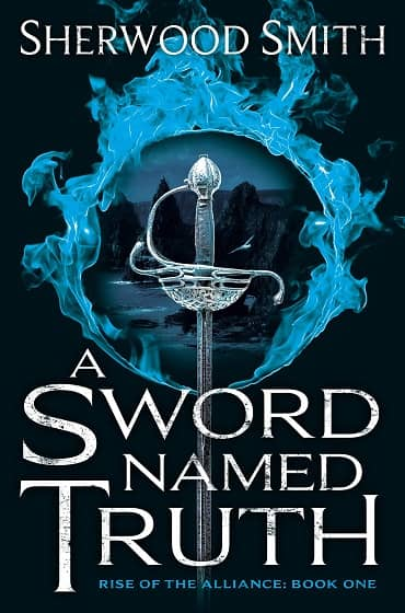 A Sword Named Truth Sherwood Smith-small