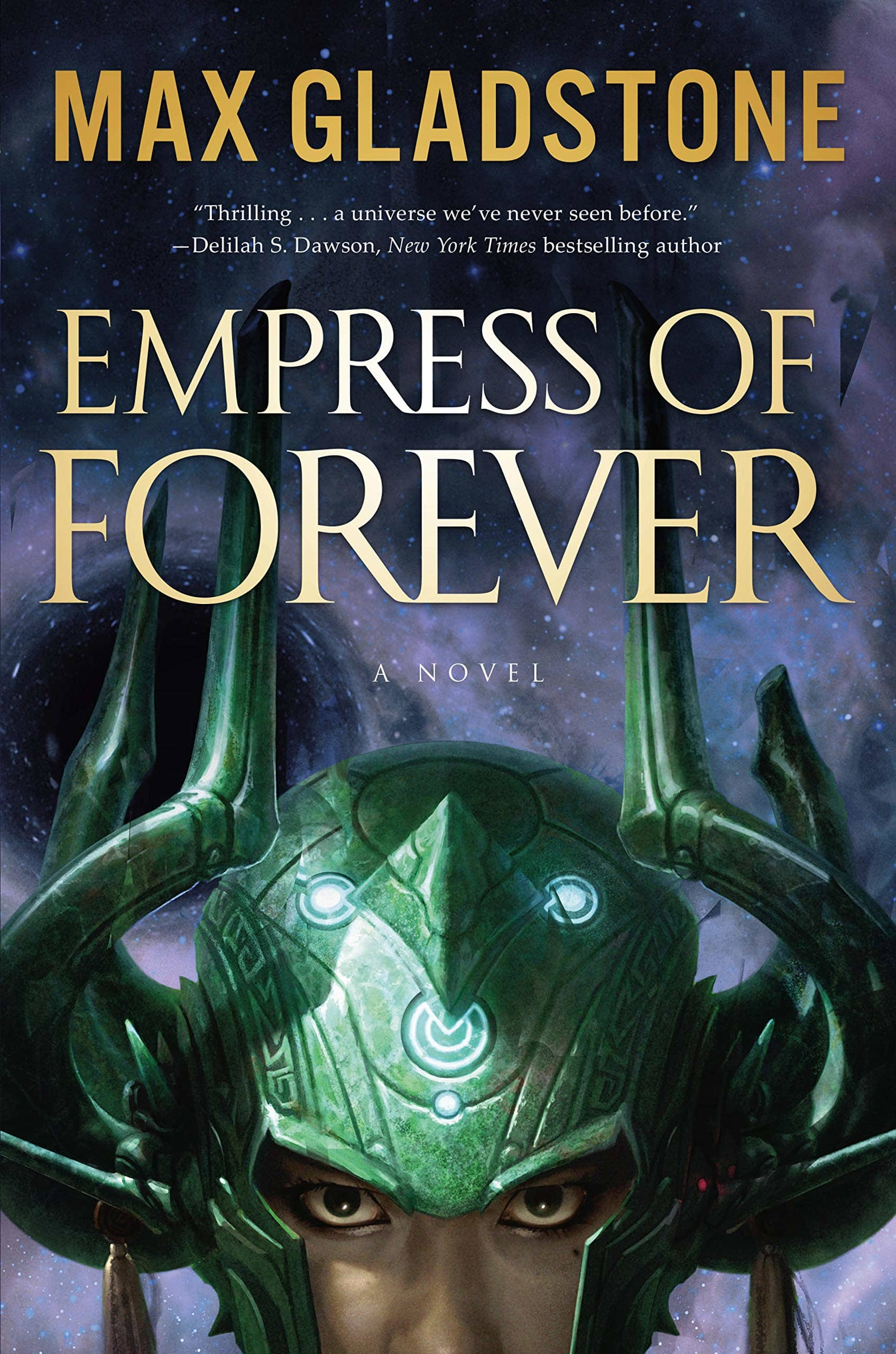 Future Treasures: Empress of Forever by Max Gladstone