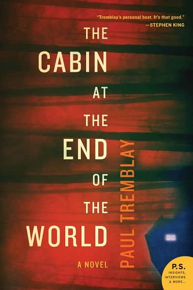 The Cabin at the End of the World Paul Tremblay-small