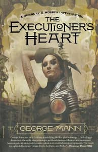 The Executioner's Heart A Newbury & Hobbes Investigation-small