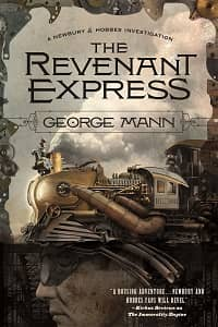 The Revenant Express A Newbury & Hobbes Investigation-small
