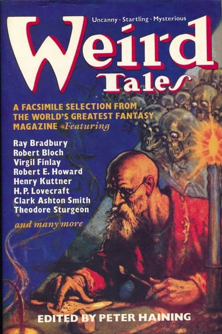 Weird Tales A Selection in Facsimile of the Best from the World's Most Famous Fantasy Magazine-small