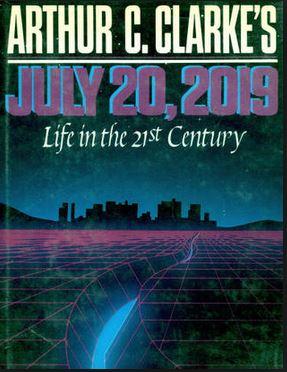 Arthur C. Clarke, July 20, 2019