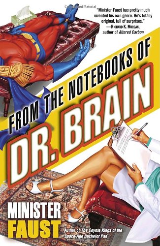 From the Notebooks-of-Dr-Brain