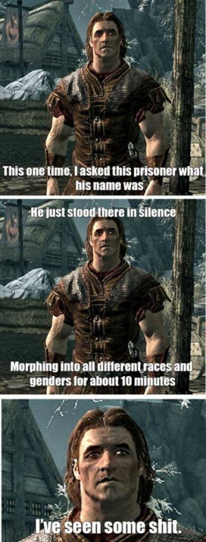 I've seen some Skyrim