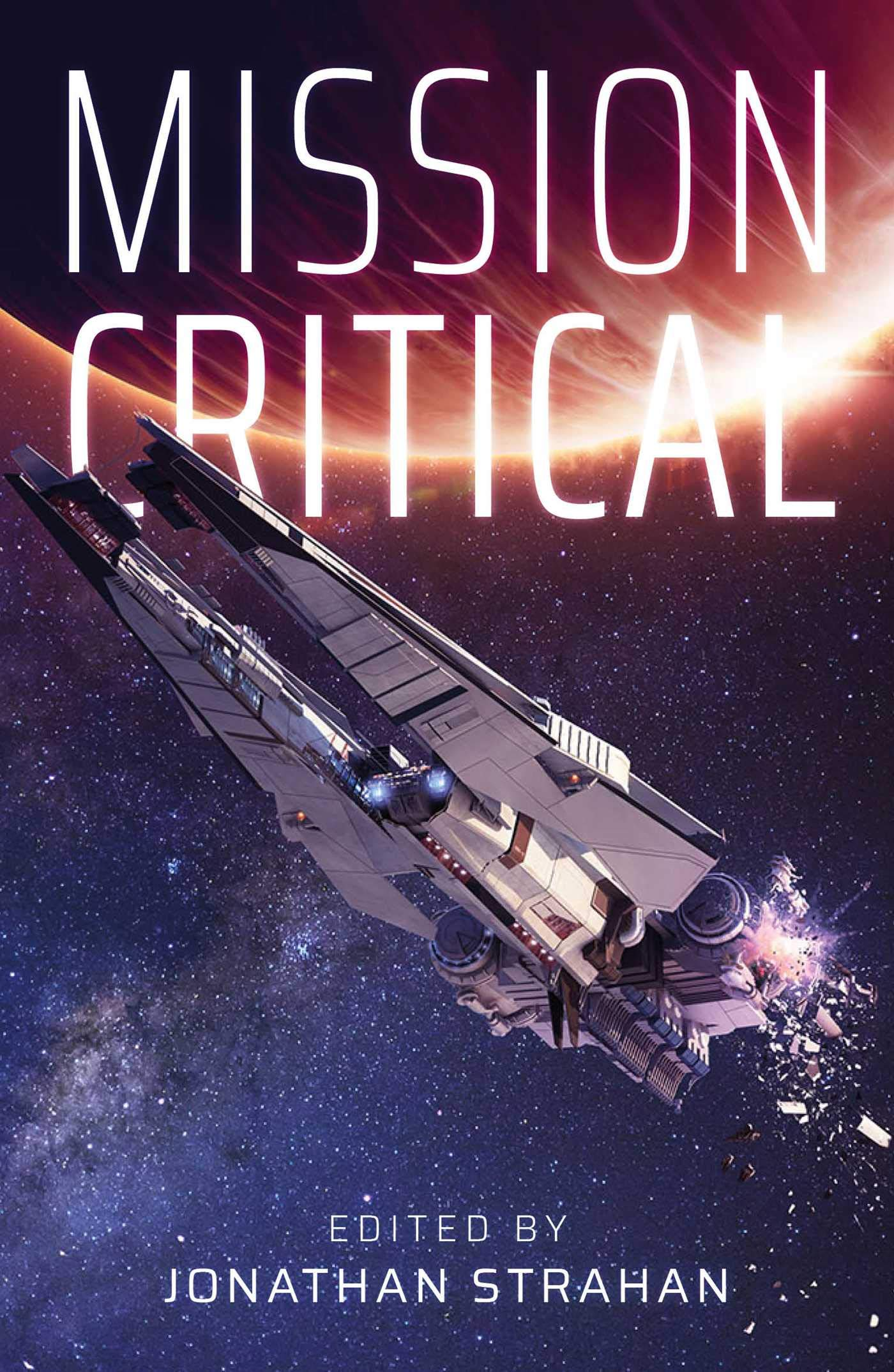 Happy Release Day to Mission Critical, edited by Jonathan Strahan