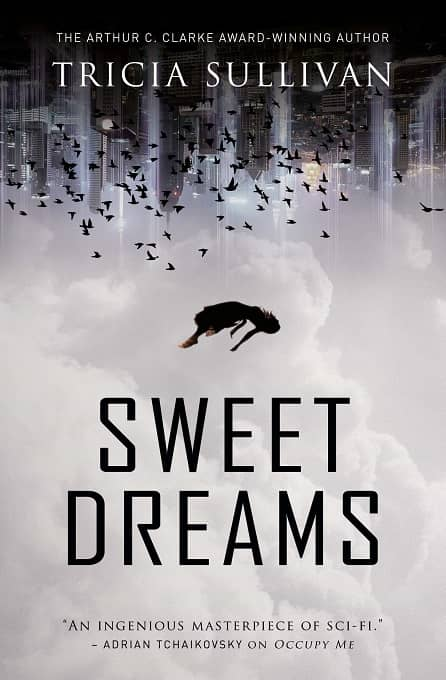 Sweet Dreams Tricia Sullivan Titan-small