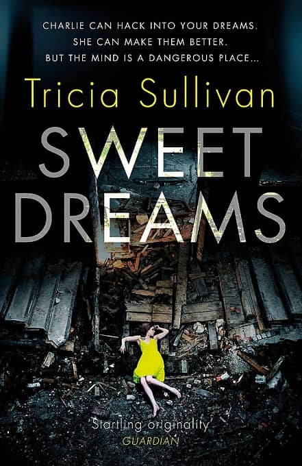 Sweet Dreams Tricia Sullivan UK-small