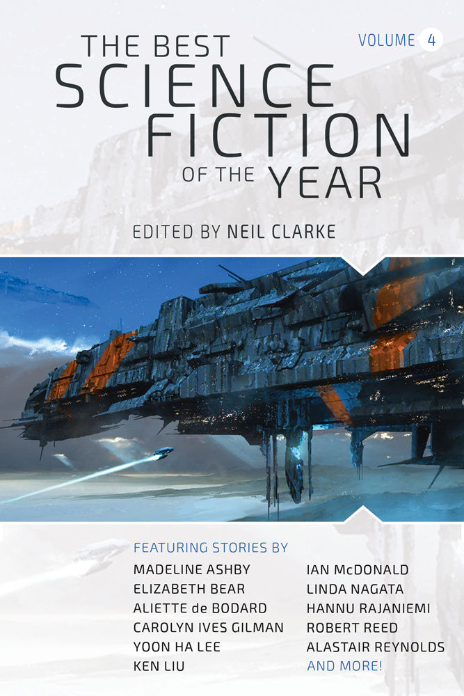 New Treasures: The Best Science Fiction of the Year: Volume Four, edited by Neil Clarke