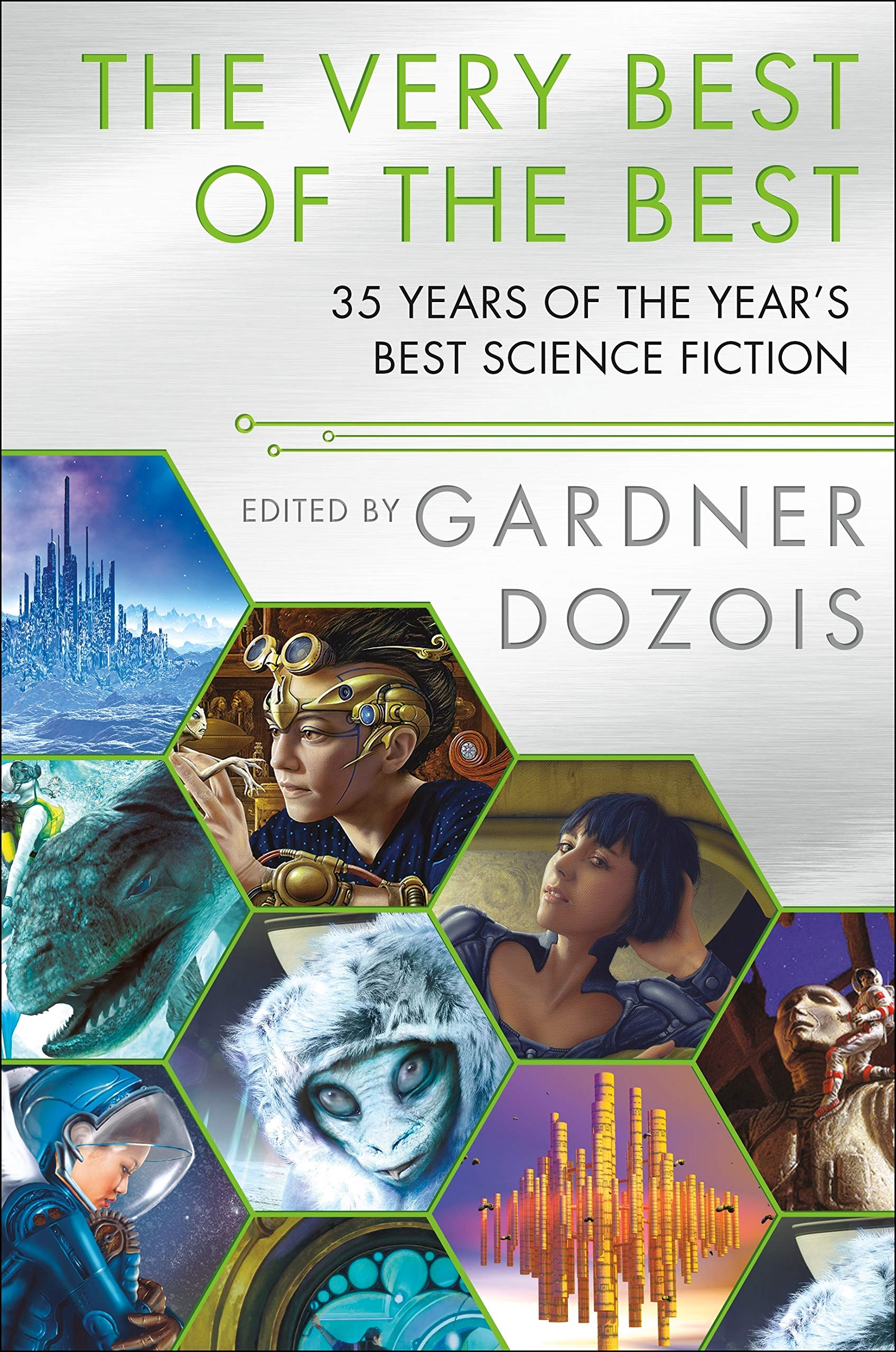 A Final Gift from Gardner: The Very Best of the Best: 35 Years of The Year's Best Science Fiction edited by Gardner Dozois