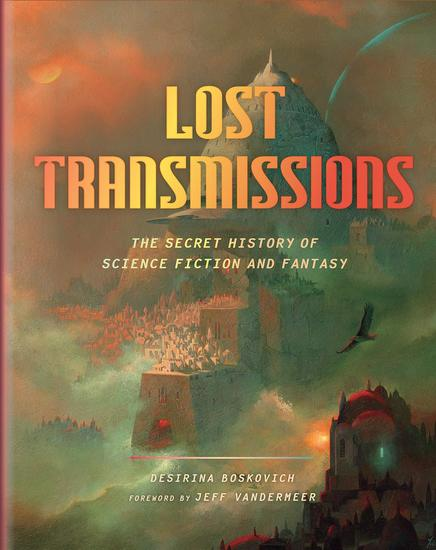 Lost Transmissions- The Secret History of Science Fiction and Fantasy-small