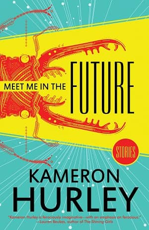 Meet Me in the Future Kameron Hurley-small