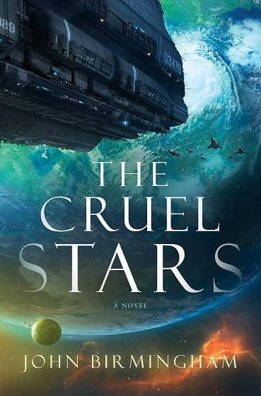 The Cruel Stars John Birmingham-small