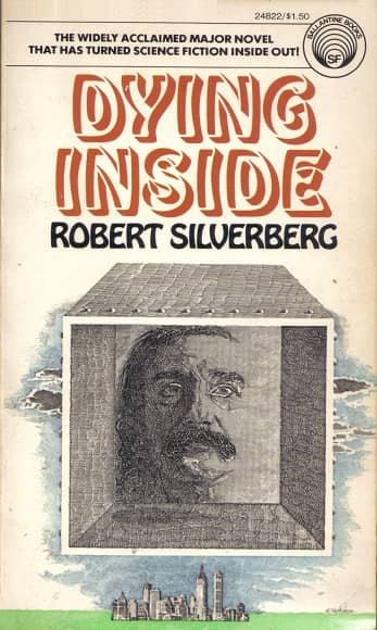 Robert Silverberg Dyig Inside-small