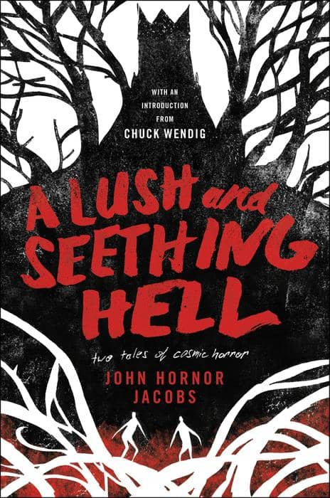 A Lush and Seething Hell Two Tales of Cosmic Horror-small