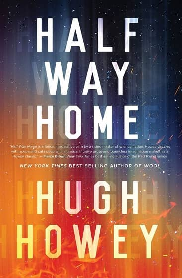 Half Way Home by Hugh Howey-small
