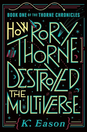 How Rory Thorne Destroyed the Multiverse-small