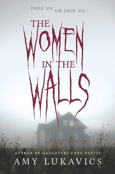 THE WOMEN IN THE WALLS AMY LUKAVICS-small
