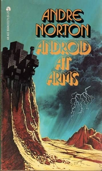Andre Norton Android At Arms-small