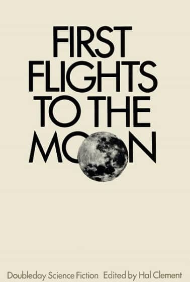 First Flights to the Moon Hal Clement-small