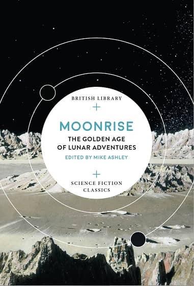 Moonrise-The-Golden-Age-of-Lunar-Adventures-smaller