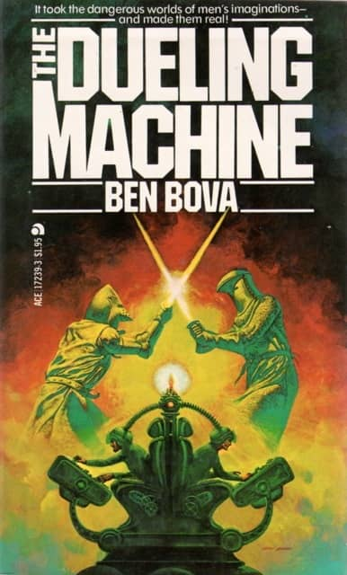 The Dueling Machine Ben Bova