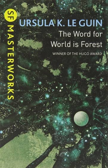 The Word for World is Forest SF Masterworks-small