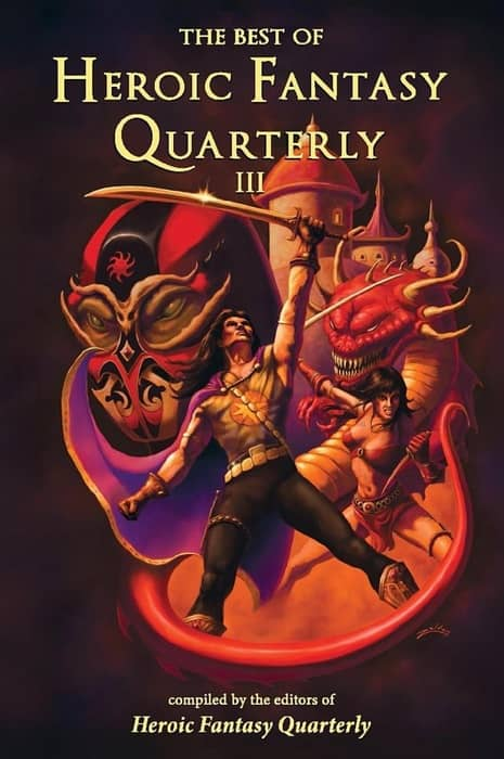 The Best of Heroic Fantasy Quarterly Volume 3-small