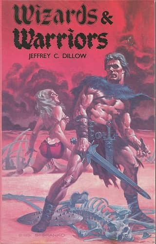 Wizards and Warriors Jeffrey Dillow-small
