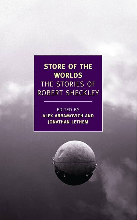 Store of the Worlds The Stories of Robert Sheckley-small