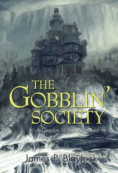 The Gobblin' Society by James P. Blaylock-small