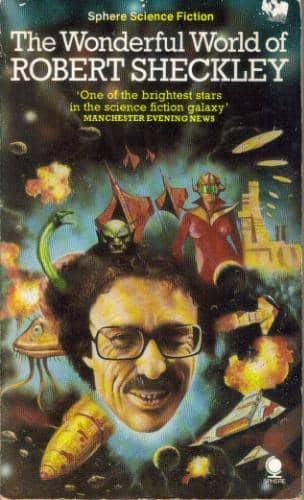 The Wonderful World of Robert Sheckley-Sphere