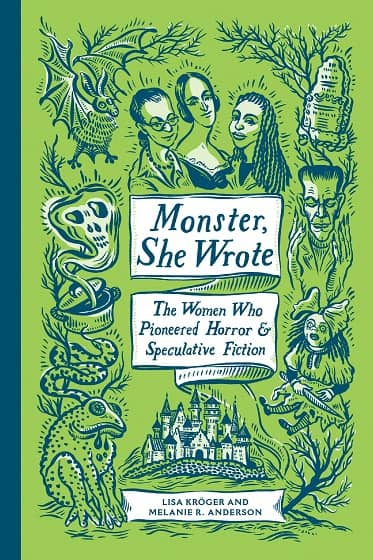 Monster, She Wrote The Women Who Pioneered Horror and Speculative Fiction-small