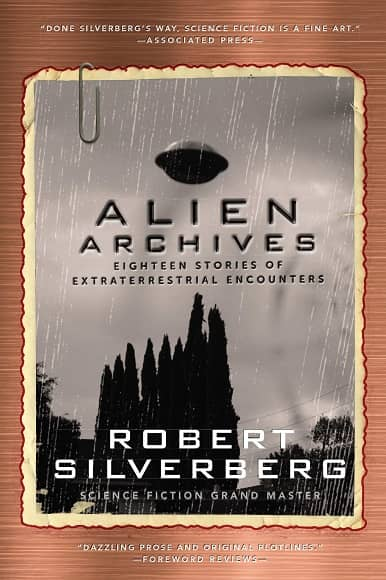 Alien Archives Eighteen Stories of Extraterrestrial Encounters-small