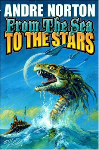 From the Sea to the Stars Andre Norton