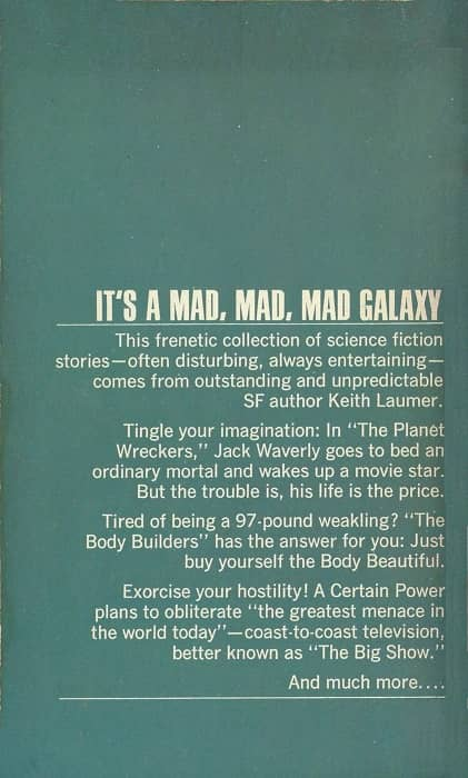 It's a Mad, Mad, Mad Galaxy Keith Laumer-back-small