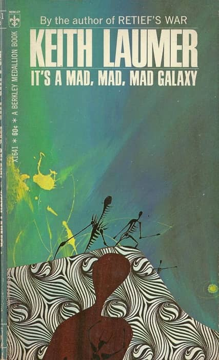 It's a Mad, Mad, Mad Galaxy Keith Laumer-small