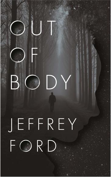 Out of Body Jeffrey Ford-small