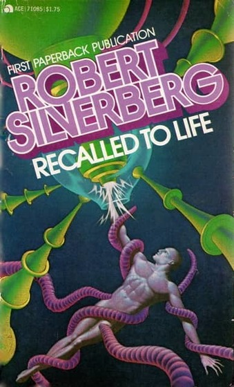 Recalled to Life Silverberg-small