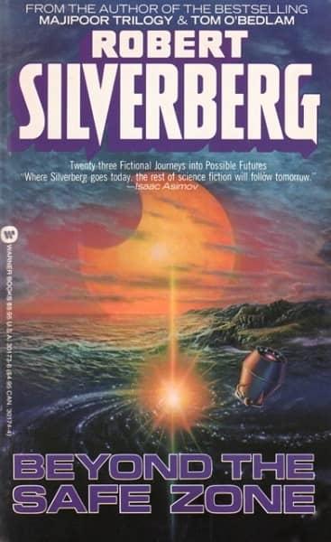 Silverberg Beyond the Safe Zone