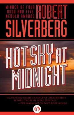 Silverberg Hot Sky at Midnight-small