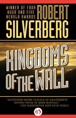 Silverberg Kingdoms of the Wall-small