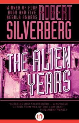 Silverberg The Alien Years-small