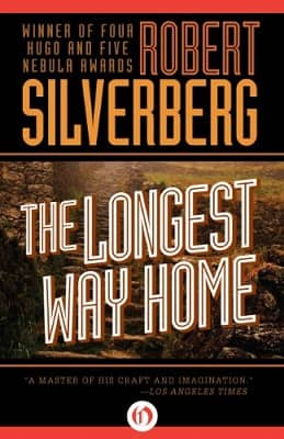 Silverberg The Longest Way Home-small
