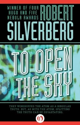 Silverberg To Open the Sky-small