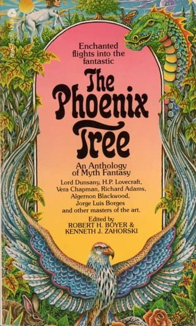 The Phoenix Tree An Anthology of Myth Fantasy