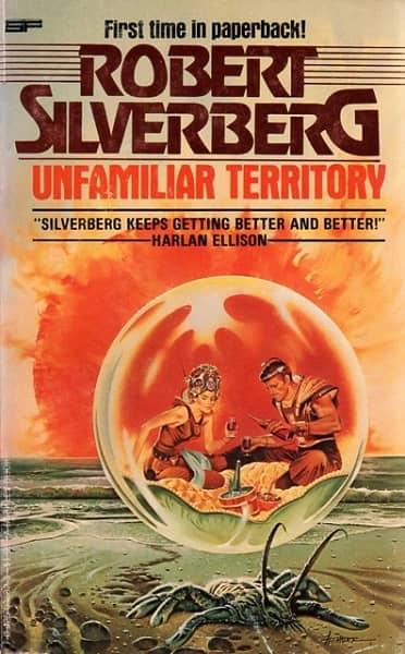 Unfamiliar Territory Silverberg-small