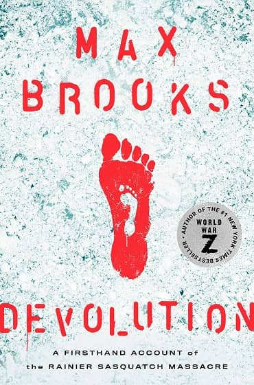 Devolution A Firsthand Account of the Rainier Sasquatch Massacre-small
