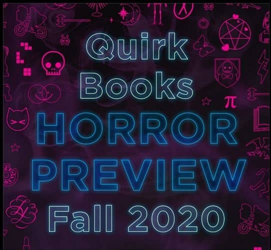 Quirk Books Horror Preview Fall 2020